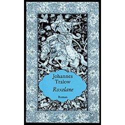 Roxelane als Buch von Johannes Tralow