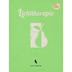 Lichttherapie: eBook von Lyl Boyd