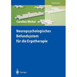 Neuropsychologisches Befundsystem für die Ergotherapie: eBook von Caroline Michal