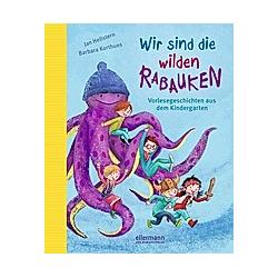 Wir sind die wilden Rabauken. Jan Hellstern  - Buch