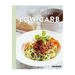 Rezeptklassiker Low Carb