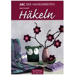 Häkeln - ABC der Handarbeiten als Buch von Tanja Osswald