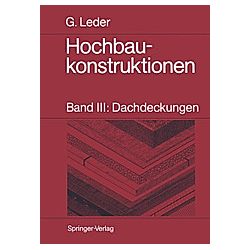 Hochbaukonstruktionen: Bd.3 Hochbaukonstruktionen - Buch