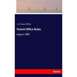 Patent Office Rules als Buch von U. S. Patent Office
