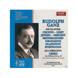 Rudolph Ganz, Metropolitan Sym., Rudolph/Metropolitan Sym. Ganz - Am Klavier+Als Dirigent (CD)