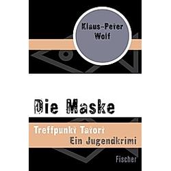 Die Maske. Klaus-Peter Wolf  - Buch