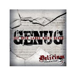 Delirium Rock'n Roll - Genug Ist Noch Lange Nicht (CD)