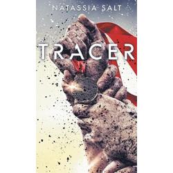 Tracer als Buch von Natassia Salt