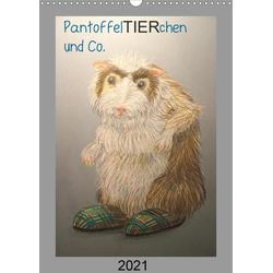 PantoffelTIERchen und Co. (Wandkalender 2021 DIN A3 hoch)