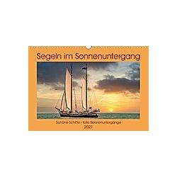 Segeln im Sonnenuntergang (Wandkalender 2021 DIN A3 quer)