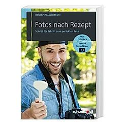 Fotos nach Rezept. Benjamin Jaworskyj  - Buch