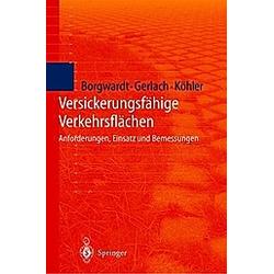 Versickerungsfähige Verkehrsflächen. M. Köhler  A. Gerlach  S. Borgwardt  - Buch