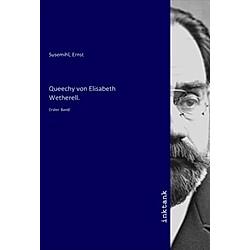 Queechy Von Elisabeth Wetherell.. Ernst Susemihl  - Buch