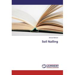 Soil Nailing als Buch von Ahmed Mohsen