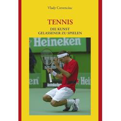 Tennis als Buch von Vlady Crevenciuc