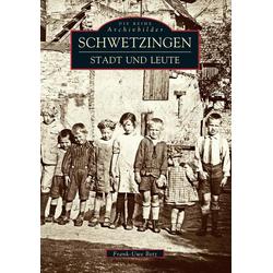 Schwetzingen als Buch von Frank-Uwe Betz