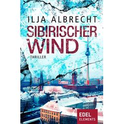 Sibirischer Wind: eBook von Ilja Albrecht