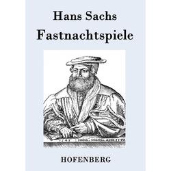 Fastnachtspiele als Buch von Hans Sachs
