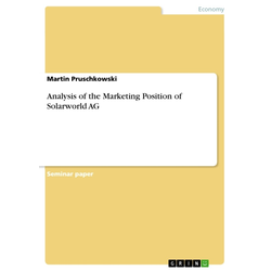 Analysis of the Marketing Position of Solarworld AG als Buch von Martin Pruschkowski