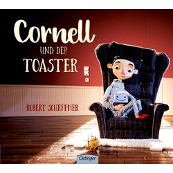 Cornell und der Toaster als Buch von Robert Scheffner/ Eva Dax