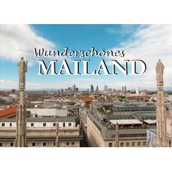 Wunderschönes Mailand als Buch von Ohne Autor