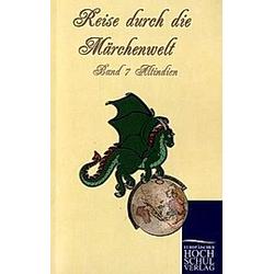 Reise durch die Märchenwelt<br/>Bd.7 Altindische Märchen - Buch