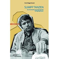 Sumpftanzen. Horst Waggershauser  - Buch