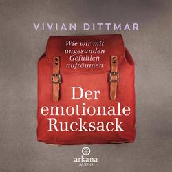 Der emotionale Rucksack als Hörbuch Download von Vivian Dittmar