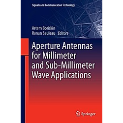 Aperture Antennas for Millimeter and Sub-Millimeter Wave Applications - Buch