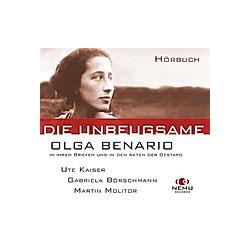 Die Unbeugsame - Olga Benario - Hörbuch