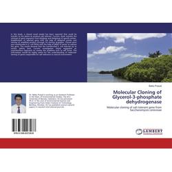 Molecular Cloning of Glycerol-3-phosphate dehydrogenase als Buch von Bablu Prasad