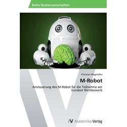 M-Robot als Buch von Christian Wegmüller