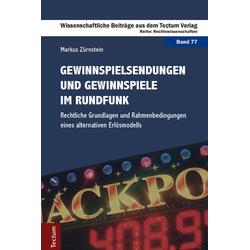Gewinnspielsendungen und Gewinnspiele im Rundfunk als Buch von Markus Zürnstein