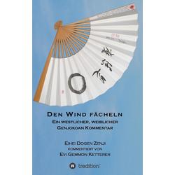 DEN WIND FÄCHELN als Buch von Evi Gemmon Ketterer