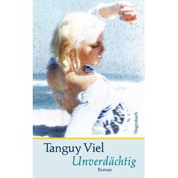 Unverdächtig als Buch von Tanguy Viel