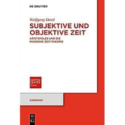 Subjektive und objektive Zeit. Wolfgang Detel  - Buch