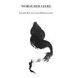 WORTE DER LEERE. Dietrich W. Dietrich  - Buch