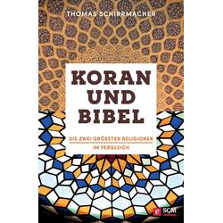 Koran und Bibel: eBook von Thomas Schirrmacher