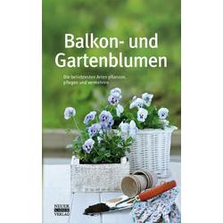 Balkon- und Gartenblumen als Buch von