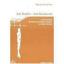 Am Boden - des Brunnens. Werner Burgheim  - Buch