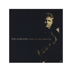 Garland Tim - Songs To The North Sky (CD)