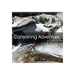 Canyoning Adventure (Wall Calendar 2021 300 × 300 mm Square)