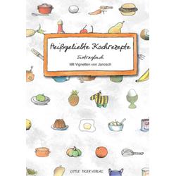 Heißgeliebte Kochrezepte: Buch von