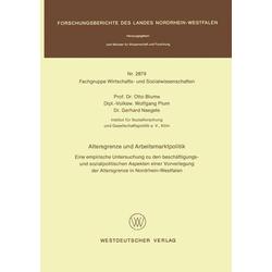 Altersgrenze und Arbeitsmarktpolitik als Buch von Otto Blume
