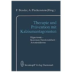 Therapie und Prävention mit Kalziumantagonisten - Buch