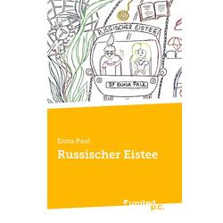 Russischer Eistee: Buch von Enna Paul