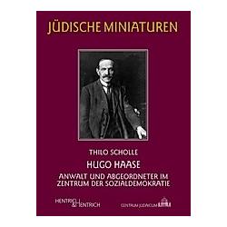 Hugo Haase. Thilo Scholle  - Buch