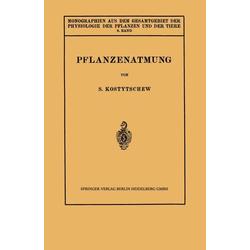 Pflanzenatmung als Buch von S. Kostytschew/ W. Ruhland