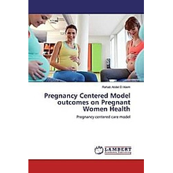 Pregnancy Centered Model outcomes on Pregnant Women Health
