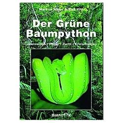 Der Grüne Baumpython. Markus Weier  Ralf Vitt  - Buch